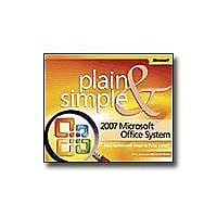 The 2007 Microsoft Office System - Plain & Simple - reference book