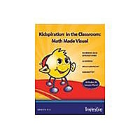 Kidspiration in the Classroom: Math Made Visual - reference book