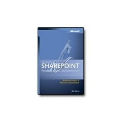 Microsoft SharePoint Products and Technologies - Administrator's Pocket Con