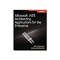 Microsoft .NET: Architecting Applications for the Enterprise - reference bo