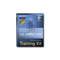 MCITP Self-Paced Training Kit (Exam 70-441): Designing Database Solutions b