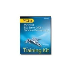 MCTS Self-Paced Training Kit (Exam 70-433): Microsoft SQL Server 2008 - Dat